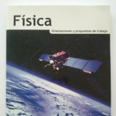 Livres d'occasion: FISICA - BACHILLERATO - ORIENTACIONES Y PROPUESTAS DE TRABAJO - EDEBE - 2003 - NUEVO. Lote 180931400