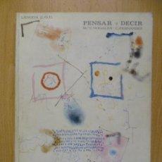 Libros de segunda mano: PENSAR Y DECIR - C.O.U. Mª. V. NOGALES Y C. FERNANDEZ - 1981 . Lote 50391842