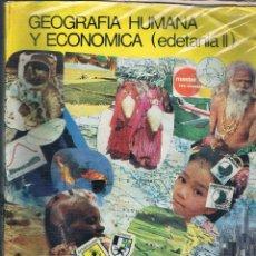 Libros de segunda mano: GEOGRAFÍA HUMANA Y ECONÓMICA (EDETANIA II) ECIR 2º BACHILLERATO BUP 1986 LIBRO DE TEXTO. Lote 50541521
