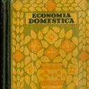 Libros de segunda mano: ECONOMÍA DOMÉSTICA (SEIX BARRAL, 1940). Lote 50596646