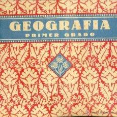 Libros de segunda mano: GEOGRAFÍA PRIMER GRADO EDELVIVES 1940. Lote 50596681