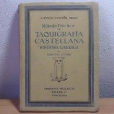 Libros de segunda mano: TAQUIGRAFIA CASTELLANA -SISTEMA GARRIGA AÑOS 50 EDICIONES PRACTICAS VER IMAGENES DETALLADAS. Lote 50617669