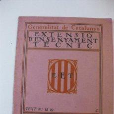 Libros de segunda mano - EXTENSIO D'ENSENYAMENT TECNIC - TEXT Nº 15 B - TAULA DE LES LINIES TRIGONOMETRIQUES NATURALS - 50789253
