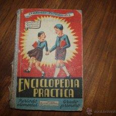 Libros de segunda mano: ENCICLOPEDIA PRACTICA - GRADO PRIMERO, PERIODO ELEMENTAL 1958. Lote 50931851