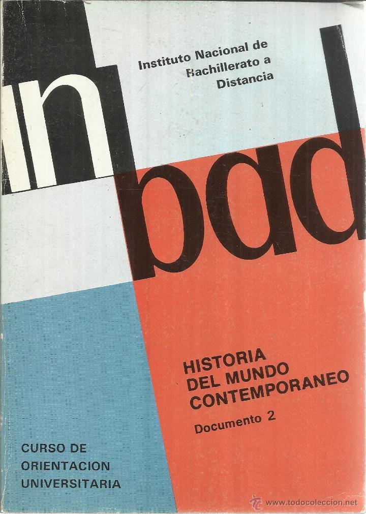 HISTORIA DEL MUNDO CONTEMPORNEO. COU. MINISTERIO DE EDUCACIÓN Y CIENCIA. MADRID. 1987 (Libros de Segunda Mano - Libros de Texto )