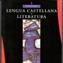 Libros de segunda mano: LENGUA CASTELLANA Y LITERATURA · 1 BATXILLERAT (TEIDE, 2000). Lote 51059911