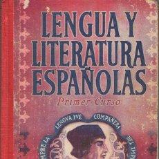 Libros de segunda mano: LENGUA Y LITERATURA ESPAÑOLAS. PRIMER CURSO - EDELVIVES. Lote 51190691