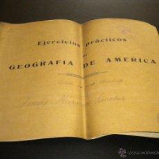 Libros de segunda mano: EJERCICIOS PRACTICOS DE GEOGRAFIA DE AMERICA. Lote 51244855