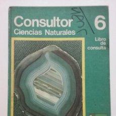 Libros de segunda mano: CONSULTOR 6 - CIENCIAS NATURALES - LIBRO DE CONSULTA - EGB SANTILLANA - 1973. Lote 51347802