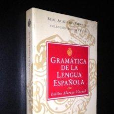 Libros de segunda mano: GRAMATICA DE LA LENGUA ESPAÑOLA / EMILIO ALARCOS. Lote 52155596