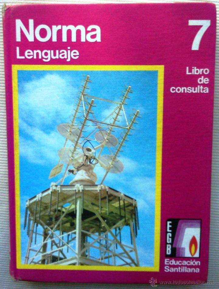 Libro de consulta norma lenguaje 7 e g b comprar for Libro fuera de norma