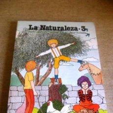 Libros de segunda mano: LA NATURALEZA 3 CICLO MEDIO EGB SM. Lote 51686806