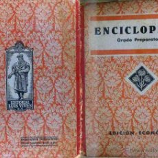 Libros de segunda mano: ENCICLOPEDIA GRADO PREPARATORIO (EDELVIVES 1943) EDICIÓN ECONÓMICA. Lote 51734111
