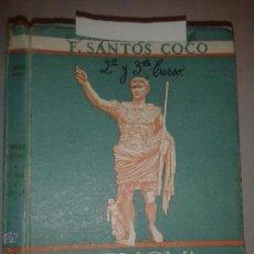 Libros de segunda mano: LENGUA LATINA SEGUNDO CURSO 1951 FRANCISCO SANTOS COCO 4ª EDICIÓN . Lote 52003010