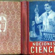 Libros de segunda mano: EDELVIVES : NOCIONES DE CIENCIAS (1953). Lote 52009577