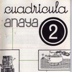 Libros de segunda mano: CUADERNILLO ESCOLAR CUADRICULA ANAYA Nº 2. Lote 61277810