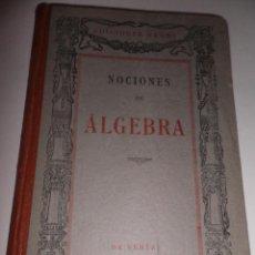 Libros de segunda mano: NOCIONES DE ALGEBRA - EDITORIAL BRUÑO. Lote 52281558