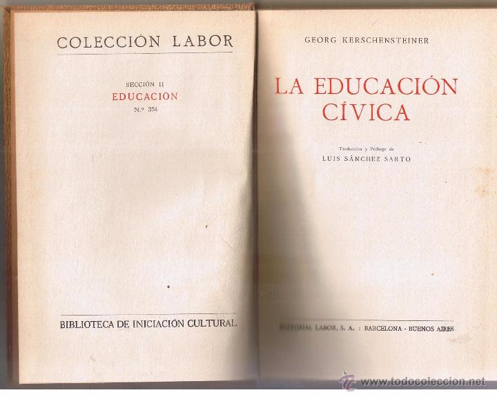 Libros de segunda mano: LA EDUCACIÓN CÍVICA. COLECCION LABOR. Nº 354. AÑO 1934. (Z3) - Foto 2 - 52649089