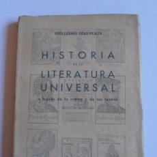 Libros de segunda mano: LIBRO HISTORIA DE LA LITERATURA UNIVERSAL, GUILLERMO DIAZ PLAJA EDICIONES LA ESPIGA BARCELONA . Lote 52656656