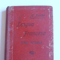 Libros de segunda mano: LIBRO LENGUA FRANCESA, CURSO SUPERIOR, ALPHONSE PERRIER. Lote 52657324