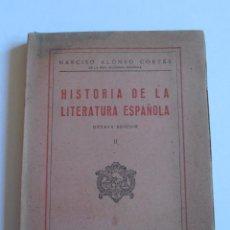 Libros de segunda mano: LIBRO HISTORIA DE LA LITERATURA ESPAÑOLA, NARCISO ALONSO CORTES, LIBRERIA SANTAREN VALLADOLID 1945. Lote 52666964