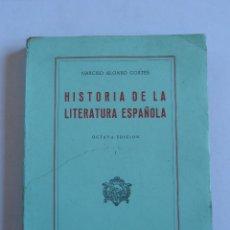 Libros de segunda mano: LIBRO HISTORIA DE LA LITERATURA ESPAÑOLA, NARCISO ALONSO CORTES, MIÑON VALLADOLID 1951. Lote 52667040