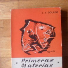 Libros de segunda mano: PRIMERAS MATERIAS, J.J. DOLADO. Lote 52834972