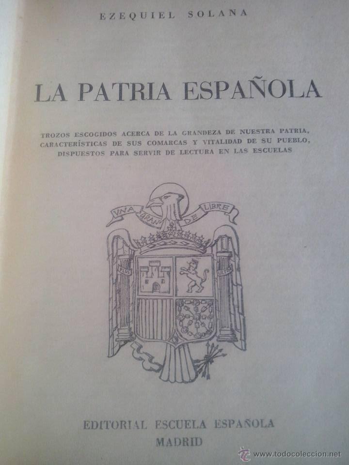 Libros de segunda mano: La patria española. Ezequiel Solana. 1962. 14 edición. Editorial Escuela Española. - Foto 2 - 52895432