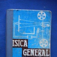 Libros de segunda mano: FISICA GENERAL. Lote 52914900