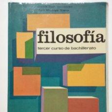 Libros de segunda mano: FILOSOFIA - TERCER CURSO DE BACHILLERATO - EDITORIAL MARFIL - 1977. Lote 52996427