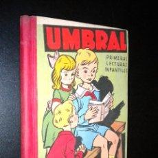 Libros de segunda mano: UMBRAL / PRIMERAS LECTURAS INFANTILES / SANCHEZ RODRIGO. CACERES. Lote 54764250