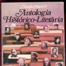Libros de segunda mano: ANTOLOGIA HISTORICO-LITERARIA - EGB - EDICIONES ANAYA 1981. Lote 53142228