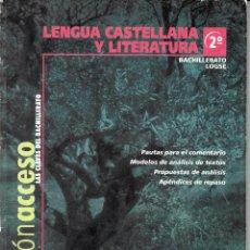 Libros de segunda mano: LENGUA CASTELLANA Y LITARATURA. 2º BACHILLERATO. PAUTAS PARA EL COMENTARIO,,, SANTILLANA 2000. Lote 53379092
