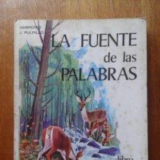 Libros de segunda mano: LA FUENTE DE LAS PALABRAS, LENGUAJE, LENGUA, 2 2º CURSO, 1967, EDITORIAL ESCUELA ESPAÑOLA. Lote 53399897
