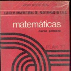 Libri di seconda mano: MATEMATICAS CURSO PRIMERO - ESCUELAS UNIVERSITARIA DEL PROFESORADO DE EGB PLAN 71 - 1976. Lote 53499794