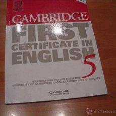 Libros de segunda mano: CAMBRIDGE FIRST CERTIFICATE ENGLISH 5 . Lote 53556691