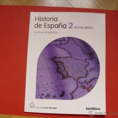 Libros de segunda mano: LIBRO: HISTORIA DE ESPAÑA (2º BACH., 2009) CASTILLA-LA MANCHA. SANTILLANA. Lote 53665231
