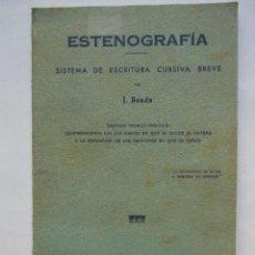 Libros de segunda mano: ESTENOGRAFIA - SISTEMA DE ESCRITURA CURSIVA BREVE - J. BOADA - 1971.. Lote 53678398