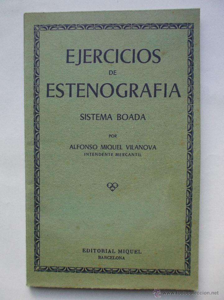 EJERCICIOS DE ESTENOGRAFIA - SISTEMA BOADA - 1968 (Libros de Segunda Mano - Libros de Texto )