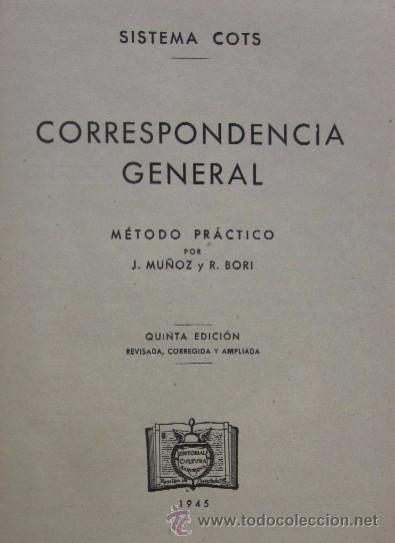 Libros de segunda mano: CORRESPONDENCIA GENERAL - SISTEMA COTS - Foto 2 - 54025770
