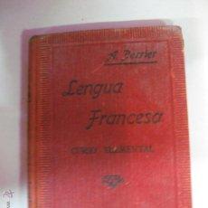 Libros de segunda mano: LENGUA FRANCESA. METODO PRACTICO. CURSO ELEMENTAL. ALPHONSE PERRIER. 1944. Lote 54055919
