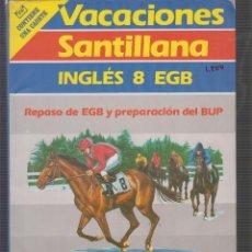 Libros de segunda mano: VACACIONES SANTILLANA, INGLES 8 EGB . CON CASSETTE. PRECINTADO. Lote 54205304