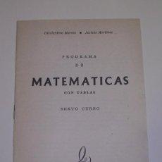 Libros de segunda mano: PROGRAMA DE MATEMÁTICAS CON TABLAS, POR C. MARCOS Y J. MARTÍNEZ - EDICIONES SM - A ESTRENAR. Lote 54220152