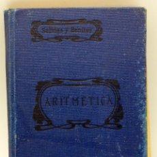 Libros de segunda mano: ARITMÉTICA SALINAS Y BENÍTEZ CASA EDITORIAL HERNANDO 1937 14 EDICIÓN . Lote 54248428