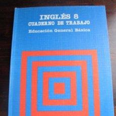 Libros de segunda mano: LIBRO DE TEXTO INGLES 8 EGB SANTILLANA CUADERNO DE TRABAJO SIN RELLENAR. Lote 55083805