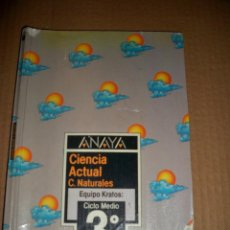 Libros de segunda mano: ANAYA CIENCIA ACTUAL CIENCIAS NATURALES 3 EQUIPO KRATOS. Lote 54291359
