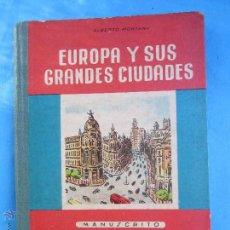 Libros de segunda mano: LIBRO ESCOLAR , MANUSCRITO - EUROPA Y SUS GRANDES CIUDADES - SALVATELLA 1956. Lote 54582926