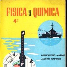 Libros de segunda mano: FÍSICA Y QUÍMICA 4º CURSO (S.M., C. 1965) . Lote 54671919