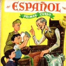 Libros de segunda mano: ESPAÑOL PRIMER CURSO (S.M., 1966). Lote 141928370
