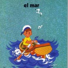 Libros de segunda mano: COLECCION QUIERO SABER, EL MAR, LO QUE VEO EN LA PLAYA. ED. EVEREST 1979. Lote 82509656